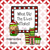 What Are The Elves Making? Interactive Book