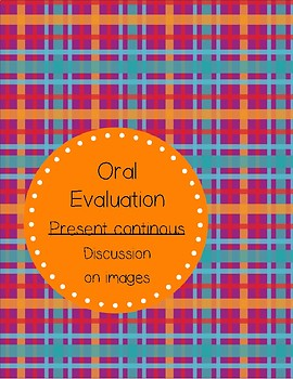 What Are They Doing? - Oral Evaluation on the present continous