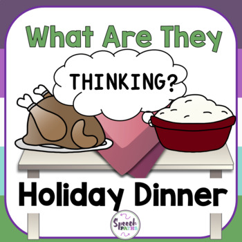 What Are They Thinking? Holiday Dinner