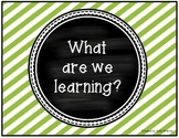 What Are We Learning?  Learning Objective / Goal Cards