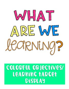 Objectives/Learning Targets Display