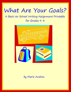 What Are Your Goals? A Back-To-School Writing Assignment P