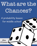 """""""What Are the Chances?"""" - A Probability Lesson"""