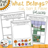 What Belongs? Places and Habitats - Cut Sort and Paste Activities