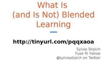 What Blended Learning Is (and Is Not)