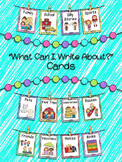 What Can I Write About? Cards for Writing Center