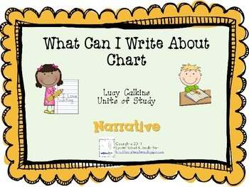 What Can I Write About Chart-Lucy Calkins: Narrative