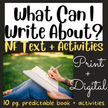 What Can I Write About? Early Reader #12 using Fry's 1st 100 Words