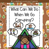 What Can We Do When We Go Camping?  {Ladybug Learning Projects}