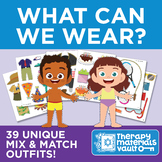What Can We Wear? Target Clothing Articles, Body Parts, WH- Questions, and more!