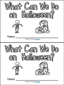What Can We Do on Halloween ~3 Leveled Readers for Kindergarten-Levels A, B, & C