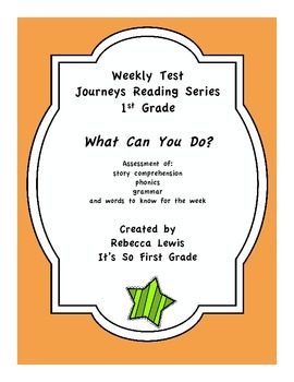 What Can You Do? Assessment from the Journeys Reading Series