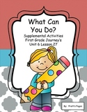 What Can You Do Supplemental Activities for Journey's Unit