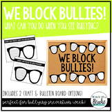 """What Can You Do When You SEE Bullying"" Anti-Bullying Acti"