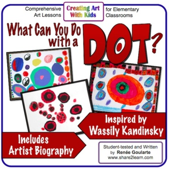 Art Lesson What Can You Do With a Dot?
