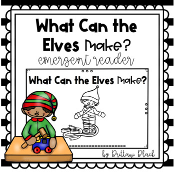 What Can You Make?  emergent reader