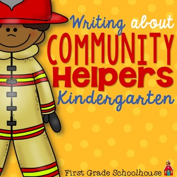 Writing About Community Helpers Kindergarten