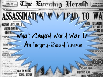 What Caused World War I? A Document-Based Lesson