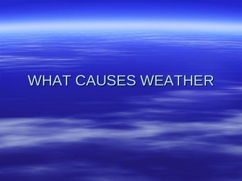 What Causes Weather