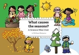 What Causes the Seasons? FREE Mini Unit for Kindergarten a