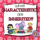 What Characteristics Are Inherited?  A Science Picture Act