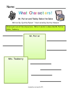 What Characters! Pages {Graphic Organizers for Mr. Putter & Tabby Bake the Cake}