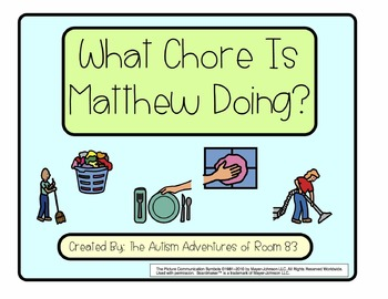 What Chore is Matthew Doing?- Adapted Book for Students wi