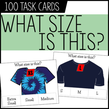 What Clothing Size? Task Cards / Life Skills, Vocational Skills, Special Ed