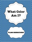 What Color Am I? (Early Finishers Activity)