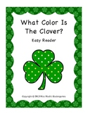 What Color Is The Clover? Easy St. Patrick's Day / March Sight Word Reader