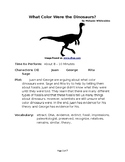 What Color Were the Dinosaurs? - Science Reader's Theater