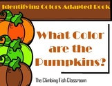 What Color are the Pumpkins? Adapted Book