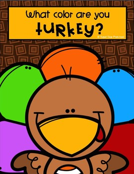 What Color are you Turkey?