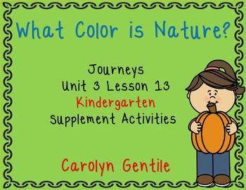 What Color is Nature?  Journeys Unit 3 Lesson 13 Kindergarten Supp.  Act.