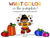 What Color is The Pumpkin? (An Adapted Book for Identifying Colors)