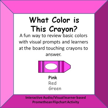 What Color is this Crayon?  Identifying color names Promethean Activity