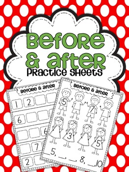 What Comes Before & After Practice Sheets