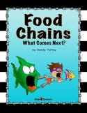 Food Chains:  What Comes Next?/Printable and TPT DIGITAL Activity
