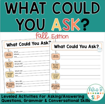 What Could You Ask - Fall Edition (Practice Formulating On-Topic Questions)