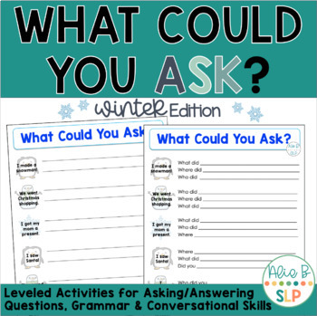 What Could You Ask - Winter Edition (Practice Formulating On-Topic Questions)