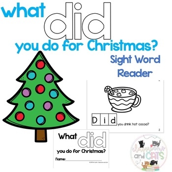 What DID you do for Christmas? Sight Word Reader