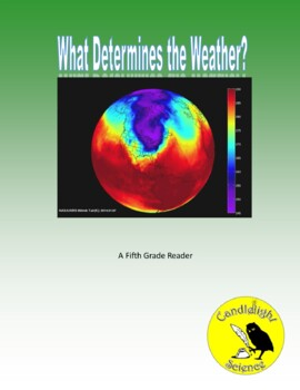 What Determines the Weather? (750L) - Science Informational Text
