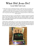 What Did Jesus Do - Social Skills Task Cards