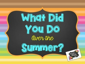 What Did You Do Over the Summer?