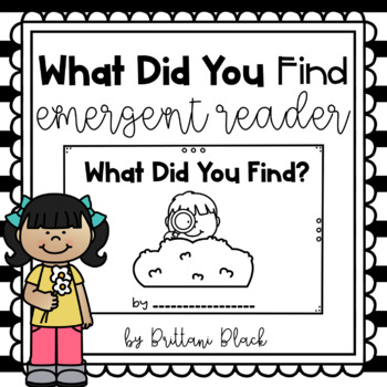 What Did You Find- emergent reader