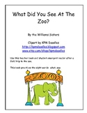 What Did You See At The Zoo? ~ An Emergent Reader