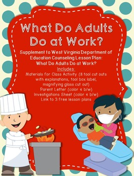What Do Adults Do at Work?: Supplement for WV Counseling C