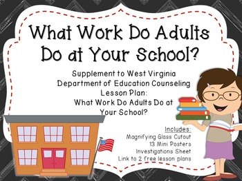 What Do Adults Do at Your School?: Supplement for WV Counseling Curriculum