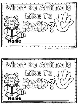 What Do Animals Like to Read?  (An Emergent Reader and Teacher Lap Book)