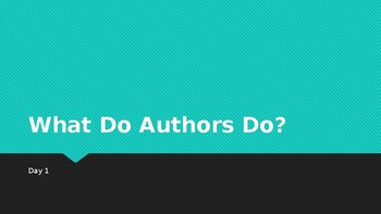 What Do Authors Do? - Powerpoint